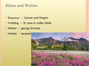 Klima und Wettter Sommer → Sonne und Regen Frühling → Bӓume in voller Blüte W