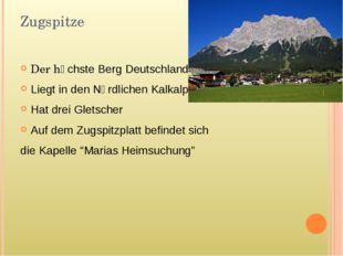 Zugspitze Der hӧchste Berg Deutschlands Liegt in den Nӧrdlichen Kalkalpen Hat