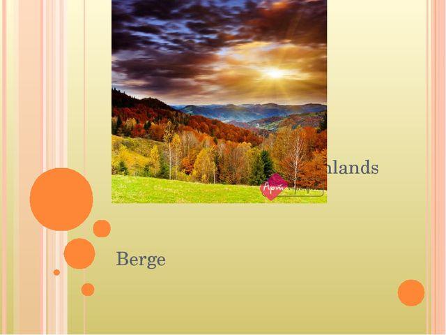Die Landschafte Deutschlands Berge