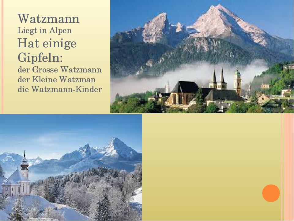 Watzmann Liegt in Alpen Hat einige Gipfeln: der Grosse Watzmann der Kleine Wa...