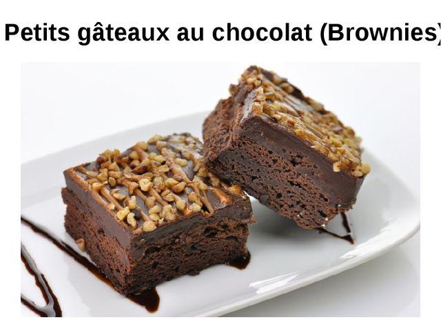 Petits gâteaux au chocolat (Brownies)