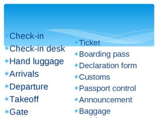 Check-in Check-in desk Hand luggage Arrivals Departure Takeoff Gate Ticket Bo