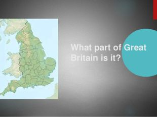 What part of Great Britain is it?