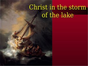 Christ in the storm of the lake