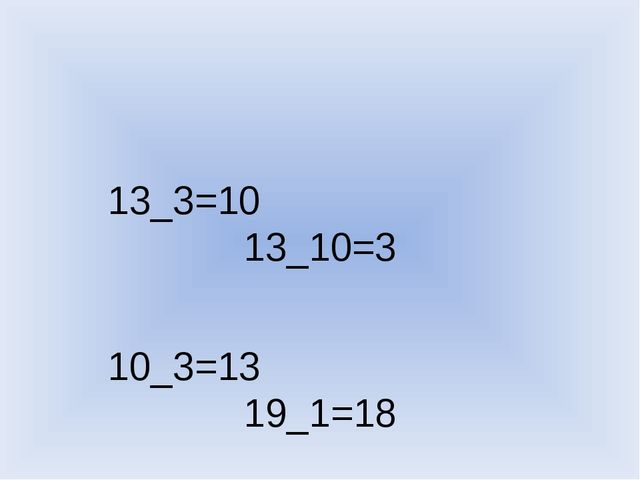 13_3=10 13_10=3 10_3=13 19_1=18