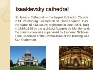 Isaakievsky cathedral St. Isaac's Cathedral — the largest Orthodox Church in