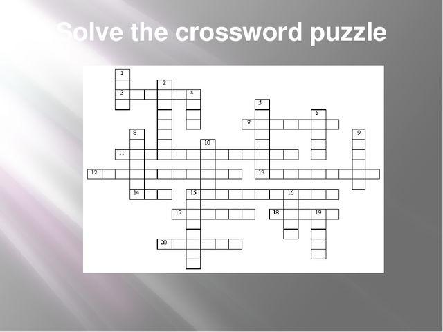 Solve the crossword puzzle