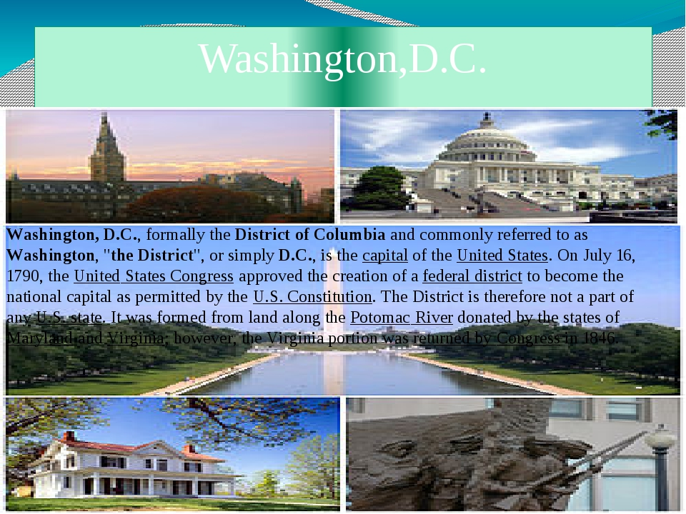 Washington,D.C. Washington, D.C., formally the District of Columbia and commo...