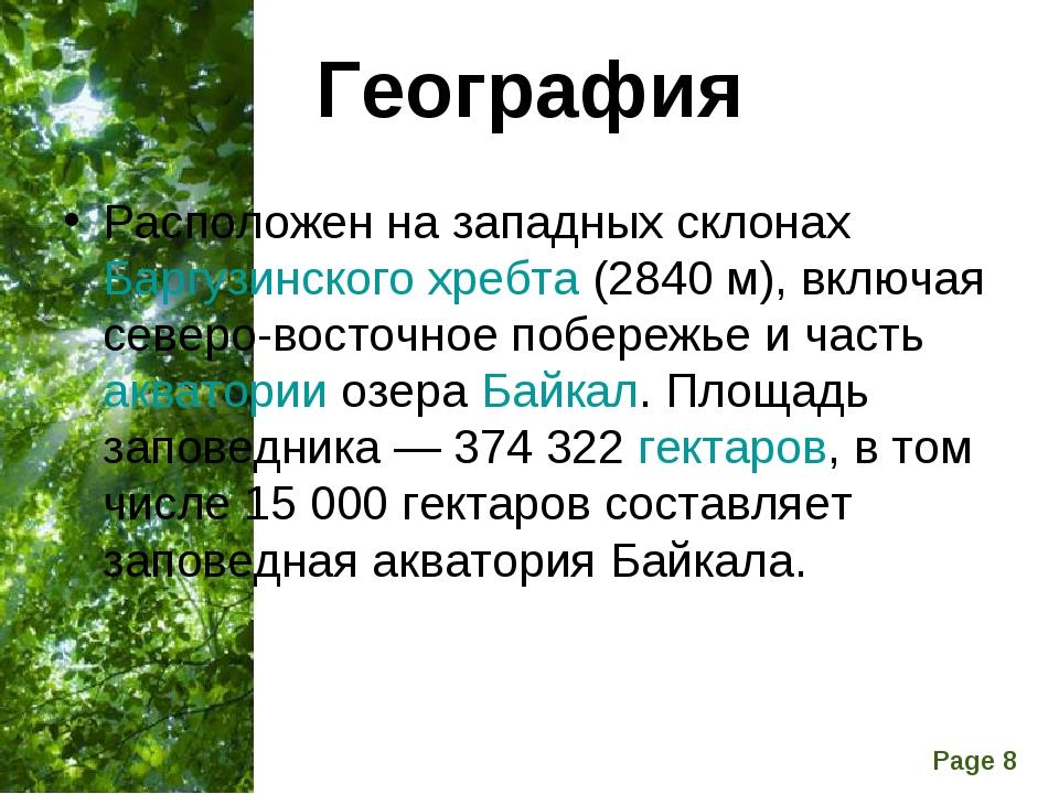 География Расположен на западных склонахБаргузинского хребта(2840 м), включ...