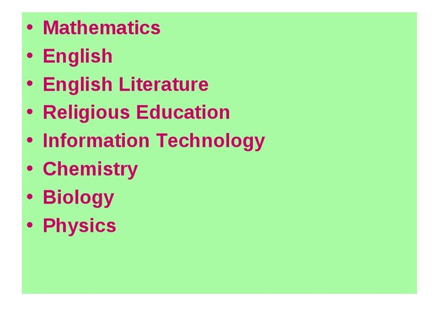 Mathematics English English Literature Religious Education Information Techno...