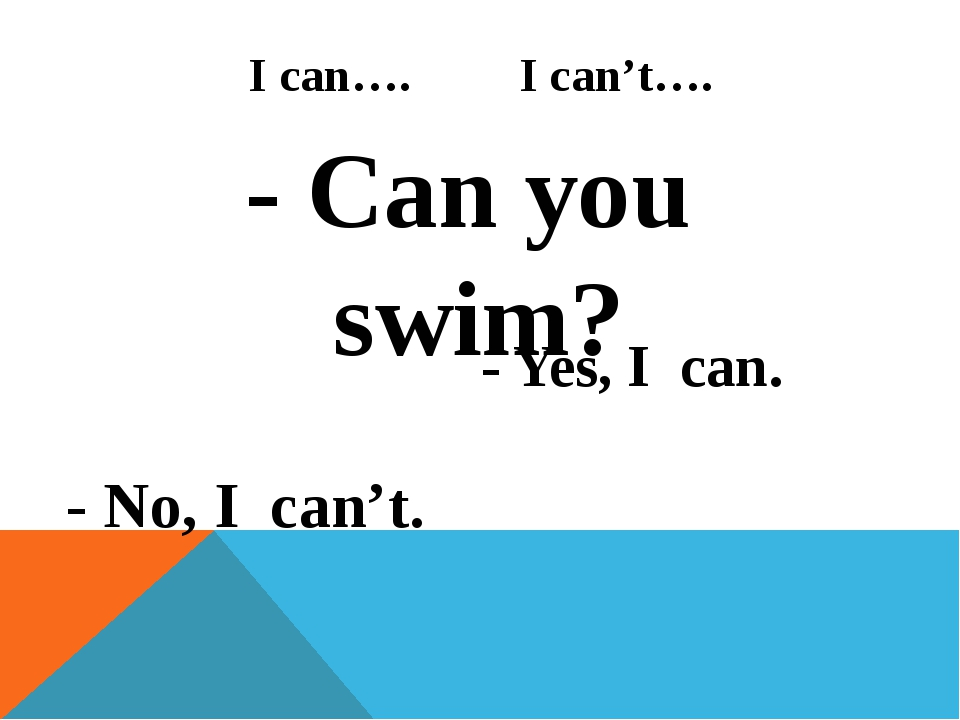 I can…. I can't…. - Can you swim? - No, I can't. - Yes, I can.