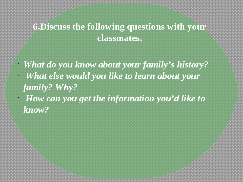 6.Discuss the following questions with your classmates. What do you know abou...