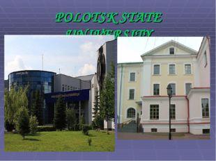 POLOTSK STATE UNIVERSITY