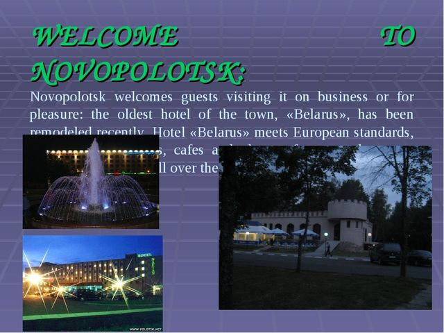 WELCOME TO NOVOPOLOTSK: Novopolotsk welcomes guests visiting it on business o...