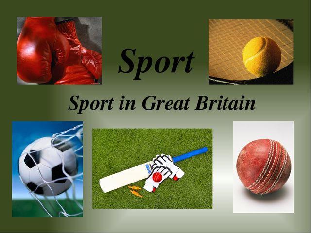 Sport Sport in Great Britain