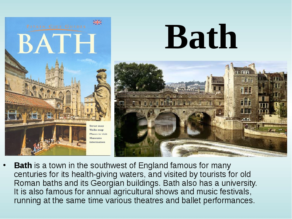 Bath Bath is a town in the southwest of England famous for many centuries for...