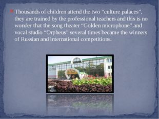 """Тhousands of children attend the two """"culture palaces"""", they are trained by t"""