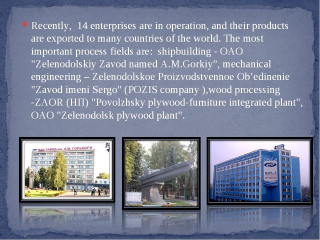 Recently, 14 enterprises are in operation, and their products are exported to...