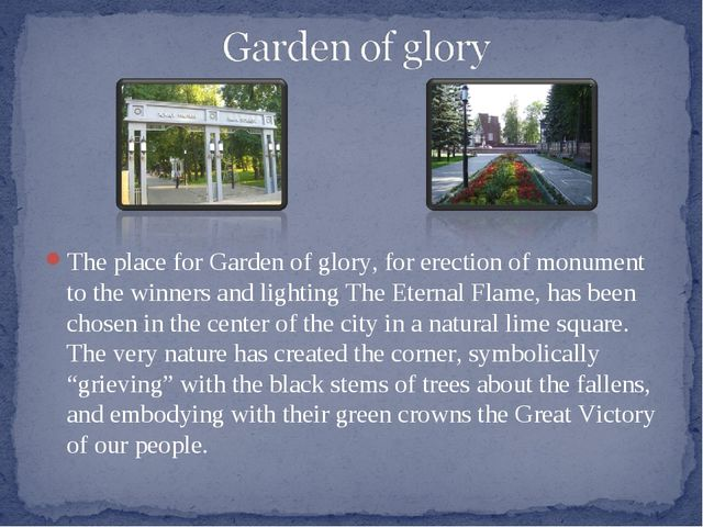 The place for Garden of glory, for erection of monument to the winners and li...