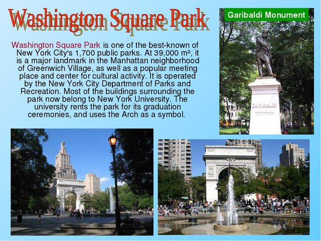 Washington Square Park is one of the best-known of New York City's 1,700 pub...