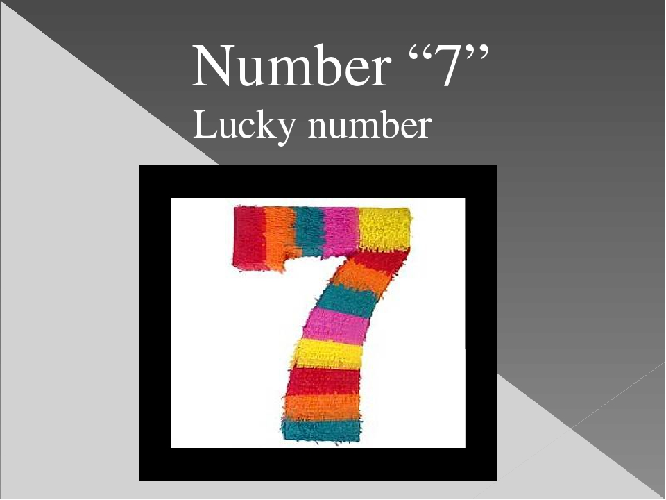 "Number ""7"" Lucky number"