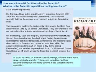 How many times did Scott travel to the Antarctic? What were the Antarctic exp