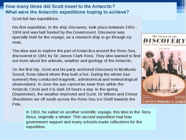How many times did Scott travel to the Antarctic? What were the Antarctic exp...