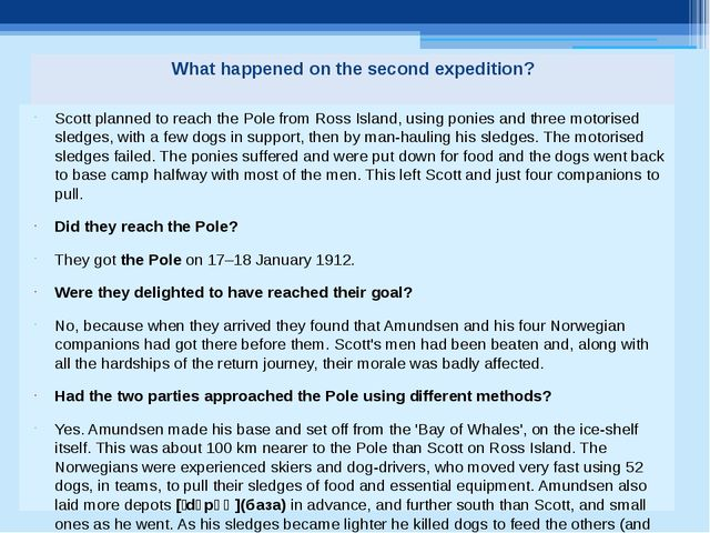 What happened on the second expedition? Scott planned to reach the Pole from...