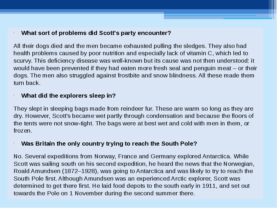 What sort of problems did Scott's party encounter? All their dogs died and th...