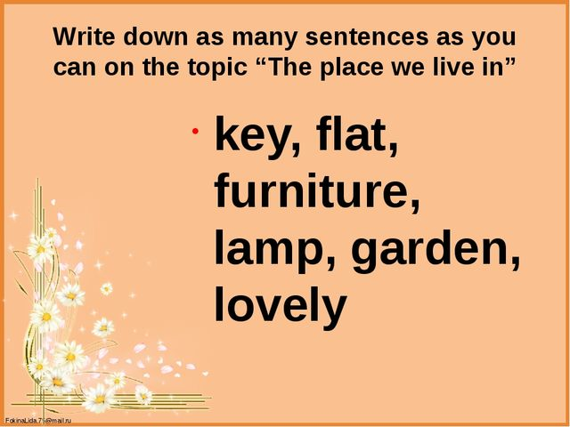 """Write down as many sentences as you can on the topic """"The place we live in"""" k..."""
