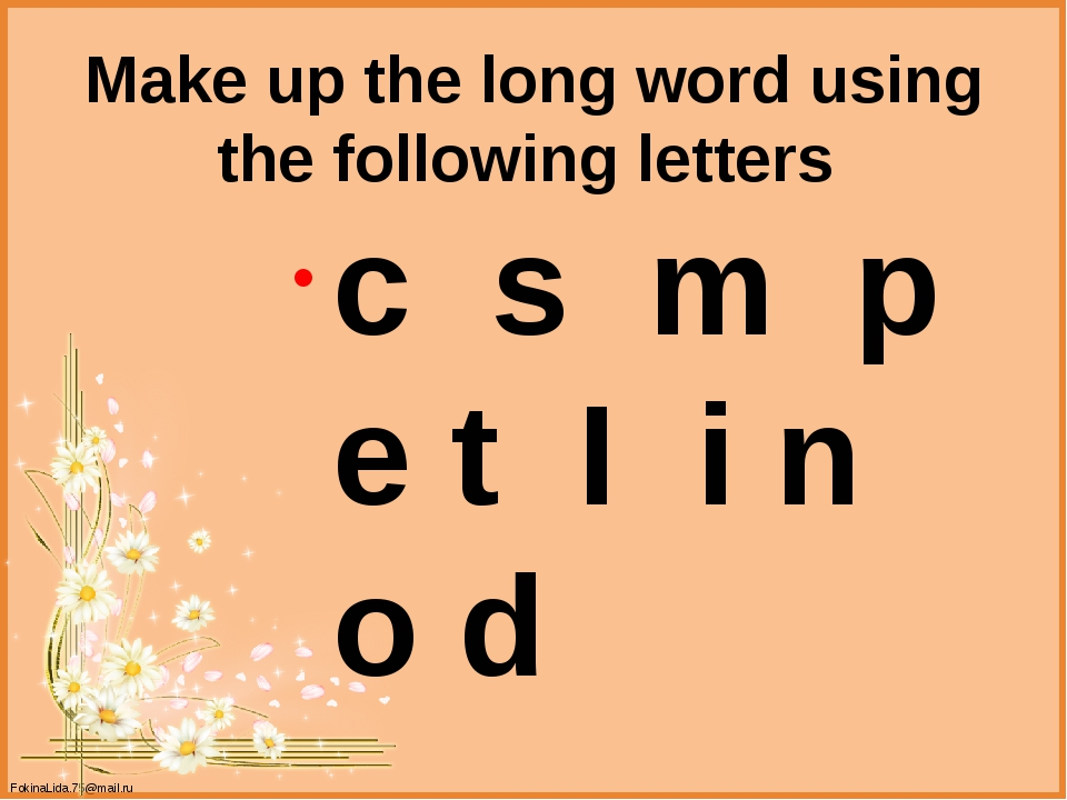 Make up the long word using the following letters c s m p e t I i n o d Fokin...