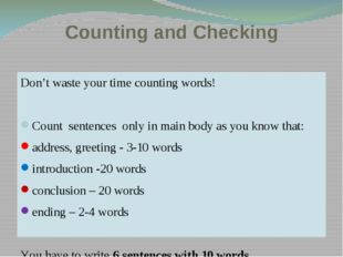 Counting and Checking Don't waste your time counting words! Count sentences o
