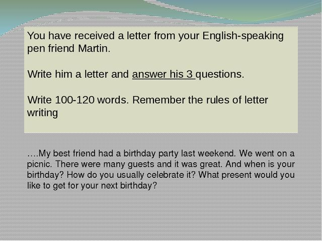 You have received a letter from your English-speaking pen friend Martin. Writ...