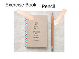 Exercise Book Pencil