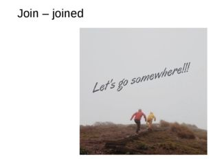 Join – joined