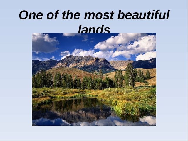 One of the most beautiful lands