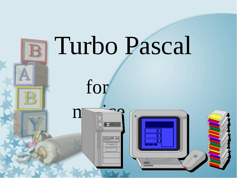 Turbo Pascal for novice