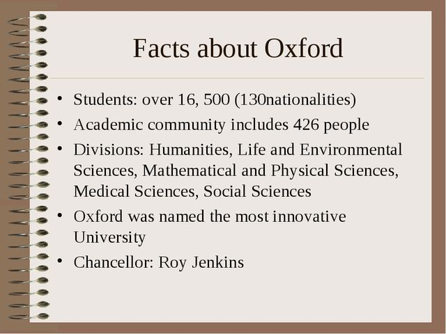 Facts about Oxford Students: over 16, 500 (130nationalities) Academic communi...