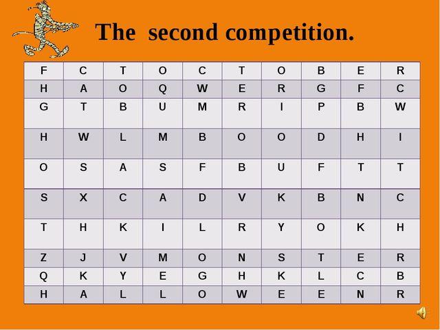 The second competition. F C T O C T O B E R H A O Q W E R G F C G T B U M R I...