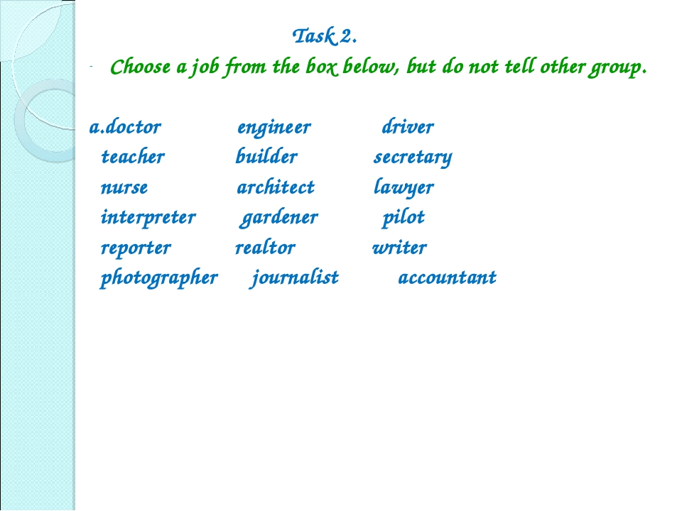 Task 2. Choose a job from the box below, but do not tell other group. a.doct...