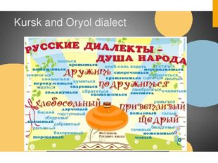 Kursk and Oryol dialect