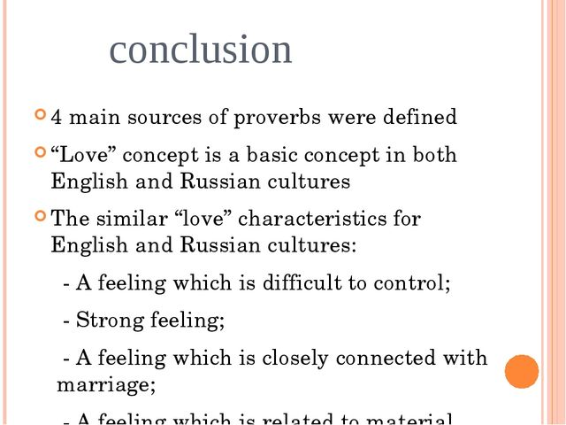 "conclusion 4 main sources of proverbs were defined ""Love"" concept is a basic..."