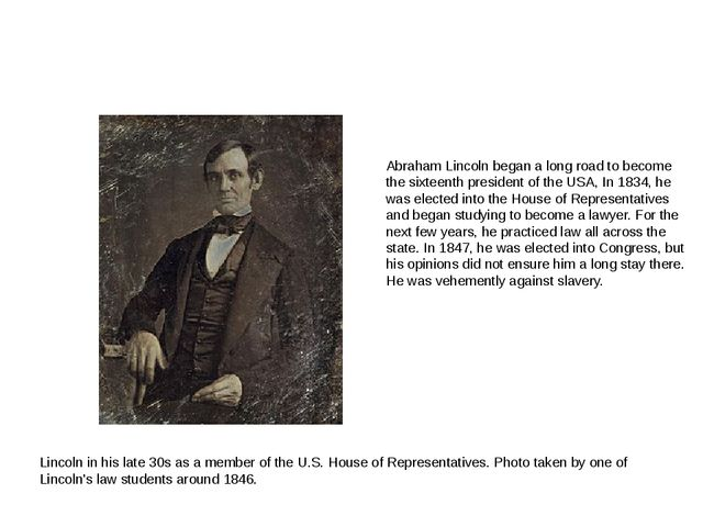 Lincoln in his late 30s as a member of the U.S. House of Representatives. Ph...