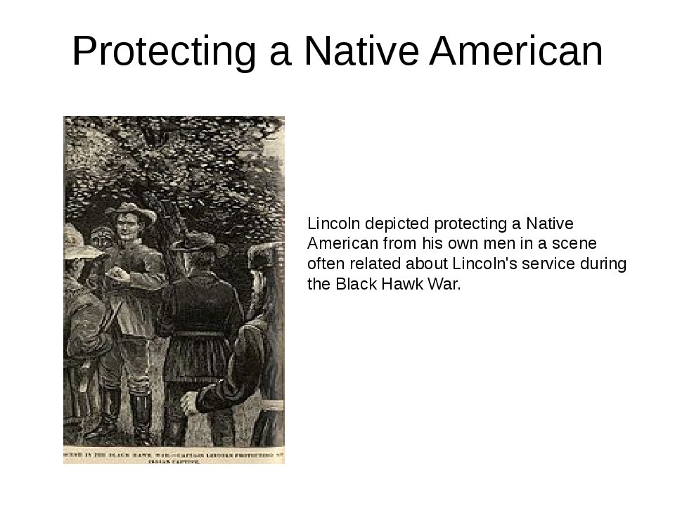 Protecting a Native American Lincoln depicted protecting a Native American fr...