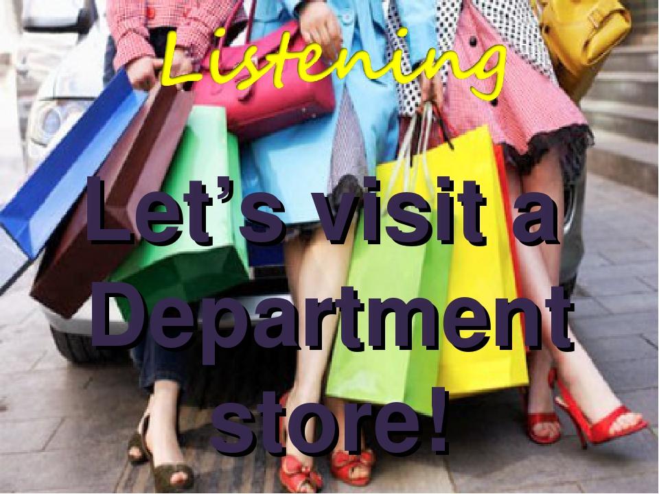Let's visit a Department store!