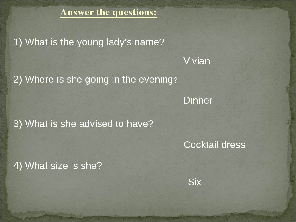 Answer the questions: 1) What is the young lady's name? Vivian 2) Where is sh...