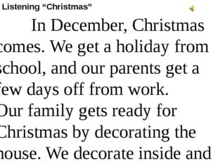 """Listening """"Christmas"""" In December, Christmas comes.We get a holiday from sch"""