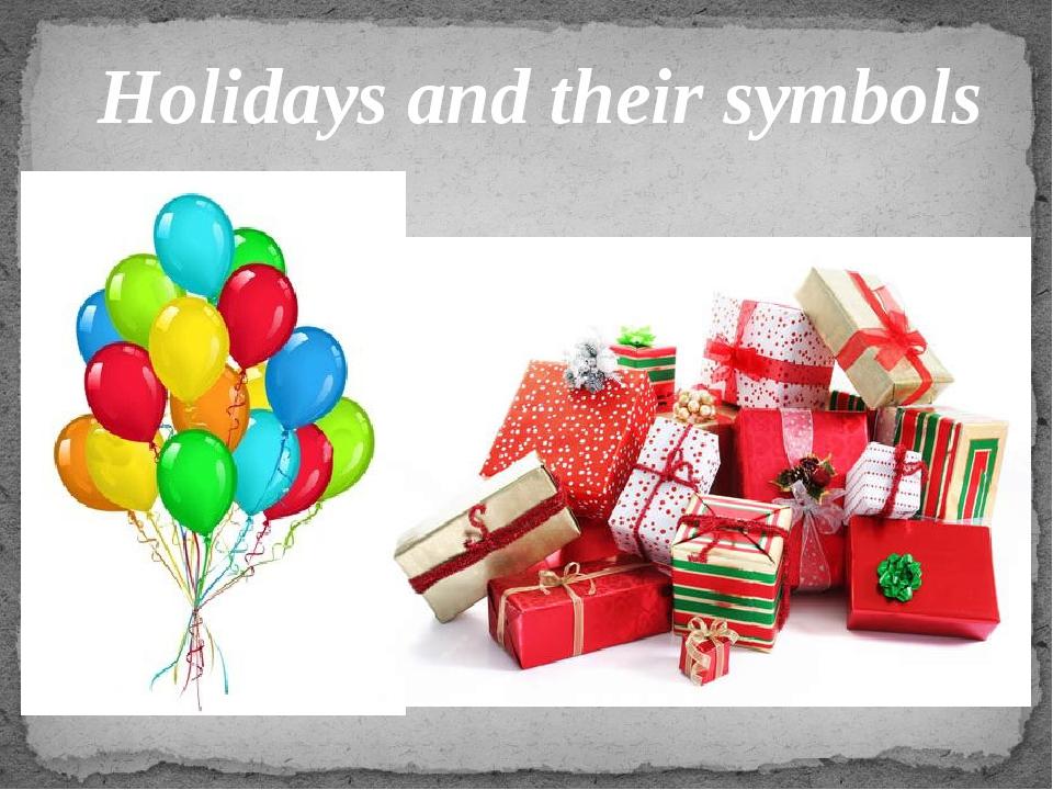 Holidays and their symbols
