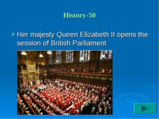 History-50 Her majesty Queen Elizabeth II opens the session of British Parlia