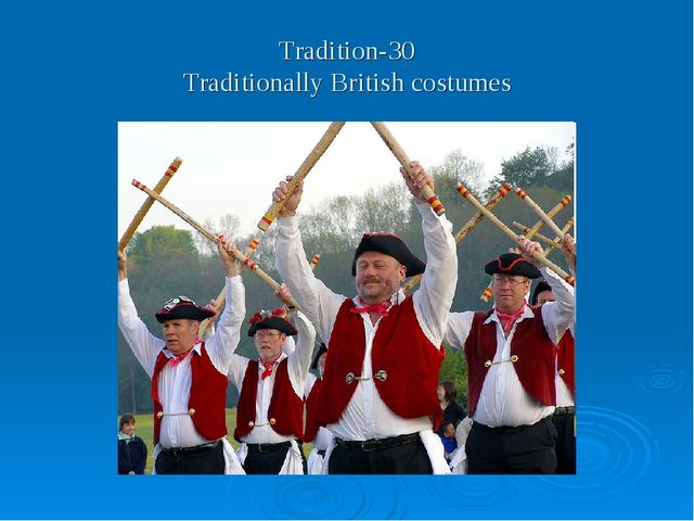 Tradition-30 Traditionally British costumes
